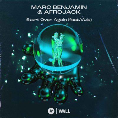 Marc Benjamin & Afrojack - Start Over Again (feat. Vula)