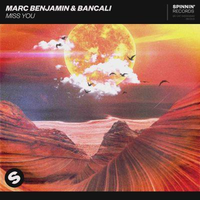 Marc Benjamin & Bancali - Miss You