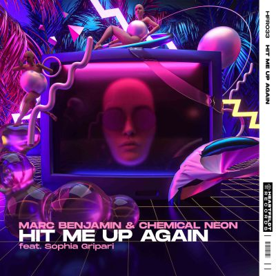 marc benjamin & chemical neon hit-me-up-again feat. sophia gripari